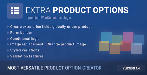 Cách thêm sản phẩm có tùy chọn, nhiều biến thể chuyên nghiệp với plugin Extra Product Options